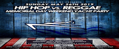 NYC Hip Hop vs. Reggae Memorial Day Weekend Yacht Party 2019