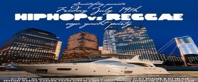 NYC Hip Hop vs. Reggae July 4th Weekend Yacht Party